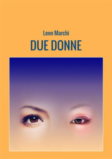 Due donne - Leon Marchi | Ericsfund.org