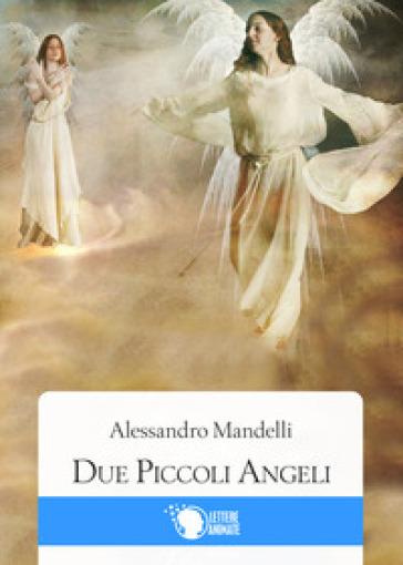 Due piccoli angeli - Alessandro Mandelli | Kritjur.org