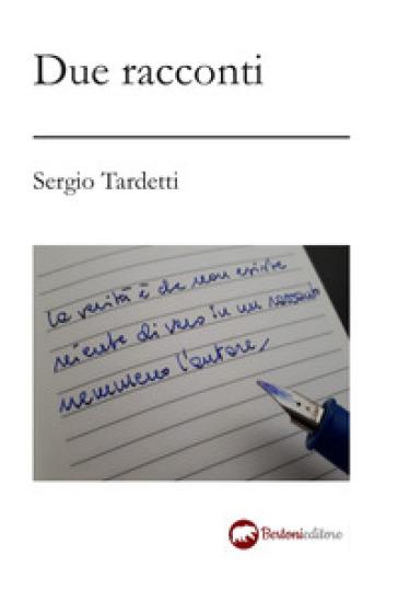 Due racconti - Sergio Tardetti  