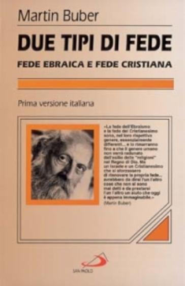 Due tipi di fede - Martin Buber | Ericsfund.org