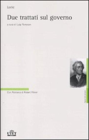Due trattati sul governo - John Locke   Rochesterscifianimecon.com