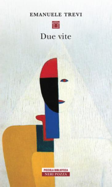 Due vite - Emanuele Trevi   Rochesterscifianimecon.com
