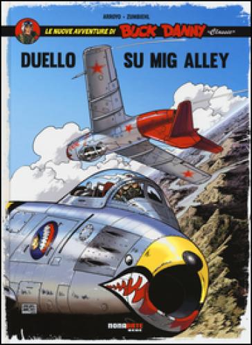 Duello su Mig Alley. Le nuove avventure di Buck Danny «classic». 2.