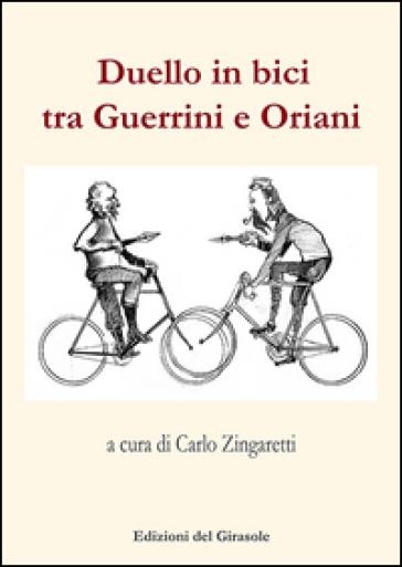 Duello in bici tra Guerrini e Oriani - C. Zingaretti |