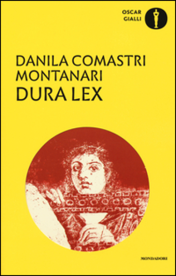 Dura lex - Danila Comastri Montanari | Rochesterscifianimecon.com