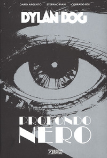Dylan Dog. Profondo nero - Dario Argento |