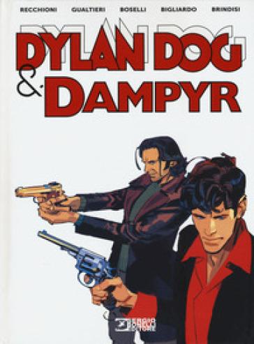 Dylan Dog e Dampyr - Roberto Recchioni pdf epub