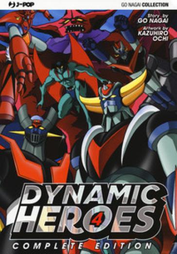 Dynamic heroes. 4. - Go Nagai |
