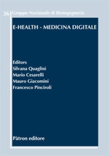 E-Health. Medicina digitale - S. Quaglini |