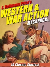 E. Hoffmann Price s War and Western Action MEGAPACK®