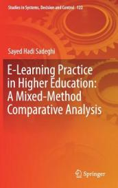 E-Learning Practice in Higher Education: A Mixed-Method Comparative Analysis