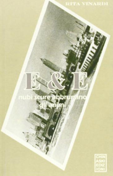 E & E. Nubi scure abbrunano gli animi - Rita Vinardi pdf epub