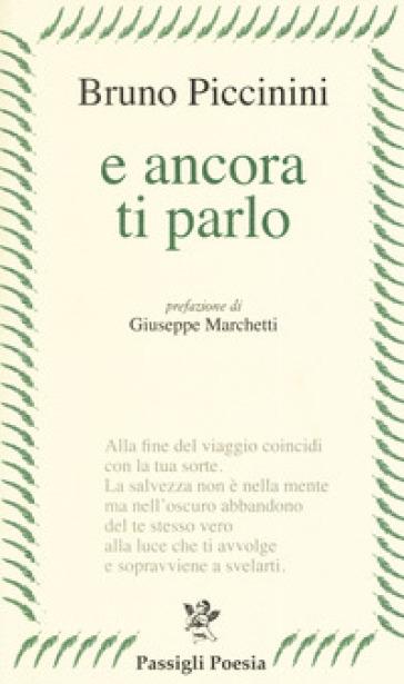 E ancora ti parlo - Bruno Piccinini |