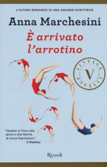 E arrivato l'arrotino - Anna Marchesini  