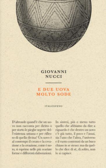 E due uova molto sode - Giovanni Nucci | Ericsfund.org