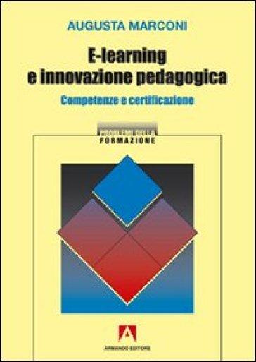 E-learning e innovazione pedagogica. Competenze e certificazione
