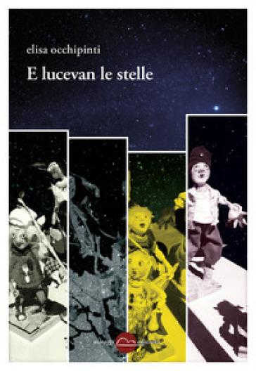 E lucevan le stelle - Elisa Occhipinti | Kritjur.org
