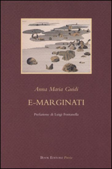 E-marginati - Anna Maria Guidi |