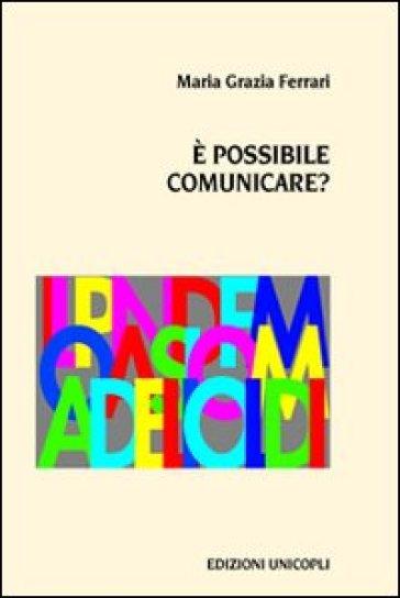 E possibile comunicare