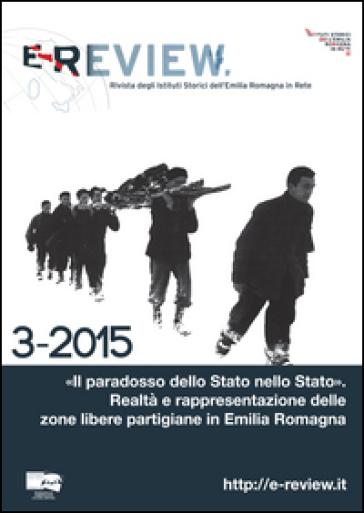 E-review. Rivista degli istituti storici dell'Emilia Romagna in rete (3-2015)