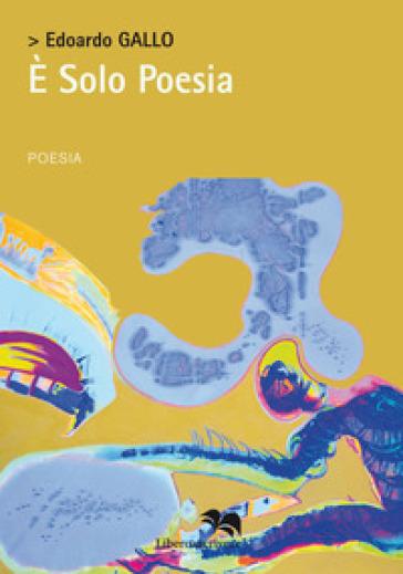 E solo poesia - Edoardo Gallo  