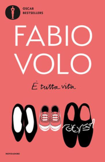 E tutta vita - Fabio Volo |