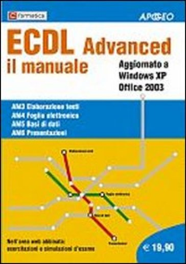 ECDL Advanced. Il manuale