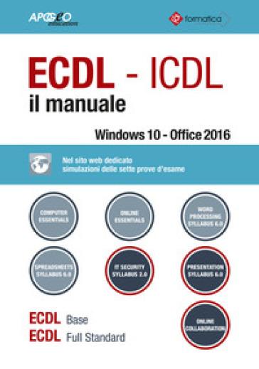 ECDL-ICDL. Il manuale - Formatica |