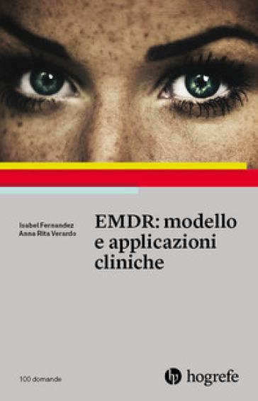 EMDR: modello e applicazioni cliniche - Isabel Fernandez |