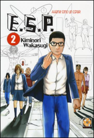 E.S.P. attenti! Sono un esper!. 2. - Kiminori Wakasugi   Rochesterscifianimecon.com