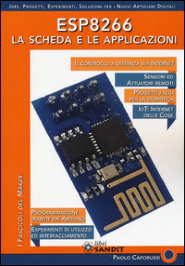 ESP8266. La scheda e le applicazioni - Paolo Capobussi  