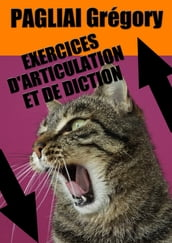 EXERCICES D ARTICULATION ET DE DICTION
