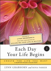 Each Day Your Life Begins, Part Two