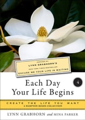 Each Day Your Life Begins, Part Four