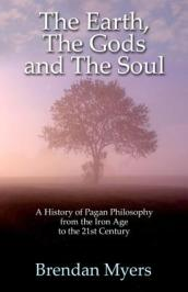 Earth, The Gods and The Soul - A History of Paga - From the Iron Age to the 21st Century