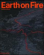 Earth on fire. How volcanoes shape our planet