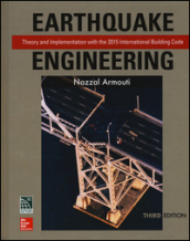Earthquake engineering: theory and implementation with the 2015 international building code