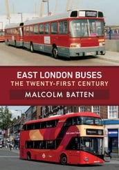 East London Buses: The Twenty-First Century