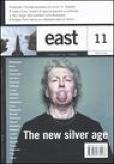 East. Vol. 11: The new silver age