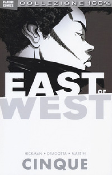 East of west. 5.