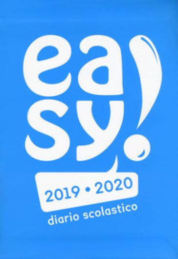 Easy! Diario scolastico 2019-2020. Copertina azzurra