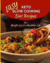 Easy Keto Slow Cooking Recipes