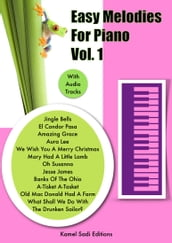 Easy Melodies For Piano Vol. 1