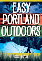 Easy Portland Outdoors