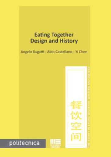 Eating together. Design and history - Angelo Bugatti pdf epub