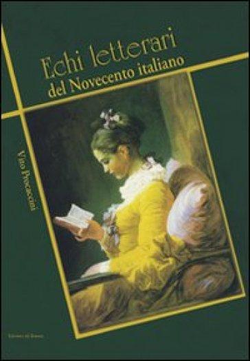 Echi letterari del Novecento italiano - Vito Procaccini  