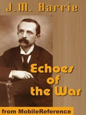 Echoes Of The War (Mobi Classics)