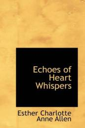 Echoes of Heart Whispers