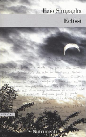 Eclissi - Ezio Sinigaglia | Kritjur.org