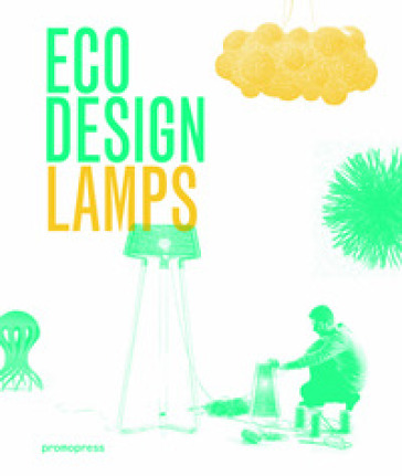 Eco design. Lamps - Ivy Liu   Rochesterscifianimecon.com